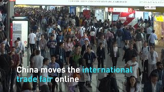 China moves the international trade fair online
