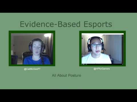 What Gamers need to know about Posture // Evidence-Based Esports #3