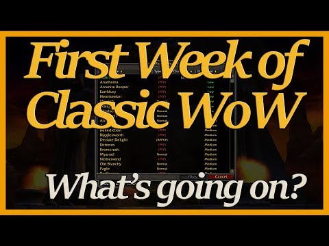 First Week Of Classic WoW - News + Free Server Transfers