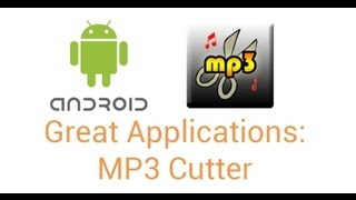 Great Android Apps: MP3 Cutter