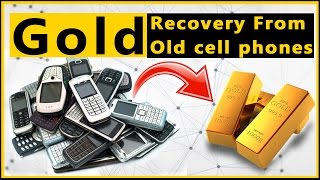 📱Gold Recovery from Cell Phone.♻Cell Phone Recycling. How to recover gold from cell phone