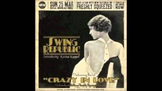 Swing Republic - Crazy in Love
