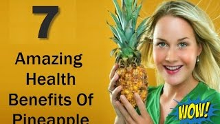 The 7 best and Amazing Benefits Of Pineapple ; Organic Facts