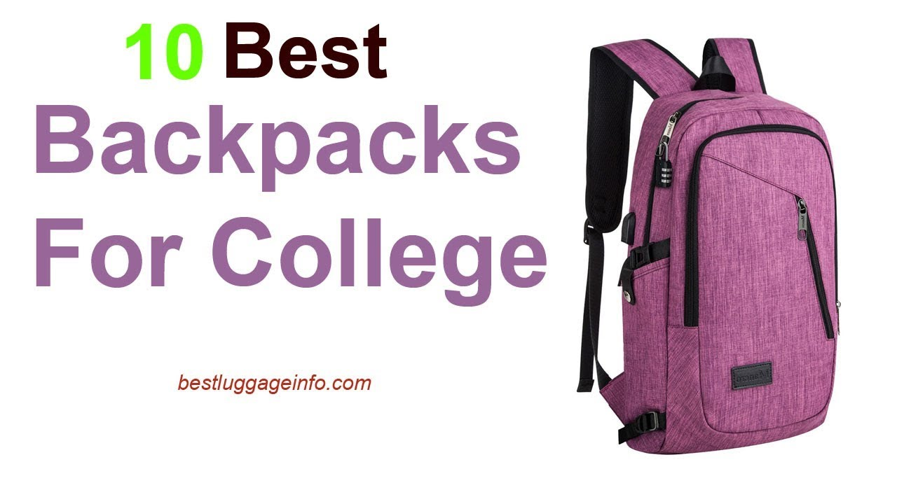 b40f0415ea69 Best Backpacks For College