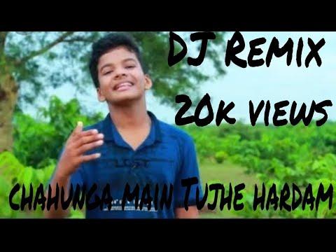 Chahunga Main Tujhe Hardam Tu Meri Zindagi  || New Dj  Remix Song ||   Dj Song. || By Desi Dj Studio