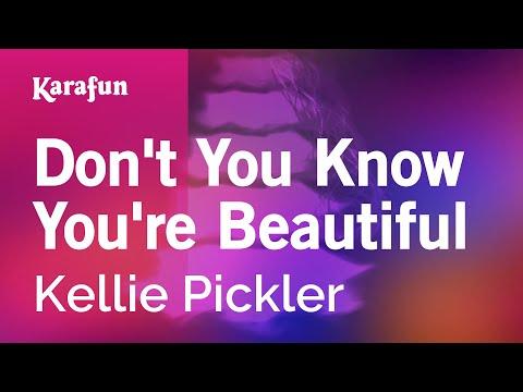Karaoke Don't You Know You're Beautiful - Kellie Pickler *