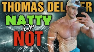 Thomas Delauer || Natty or Not???