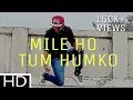 Mile Ho Tum Humko   Lyrical FeeL Dance   Fever   By Beatfeel RJ
