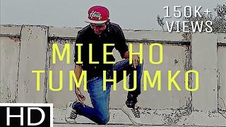 Mile Ho Tum Humko | Lyrical FeeL Dance | Fever | By Beatfeel RJ