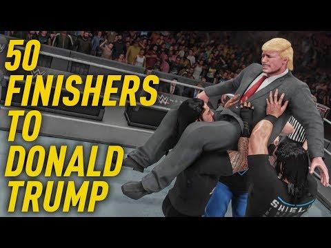 WWE 2K18 - 50 Finishers to DONALD TRUMP (United States President)
