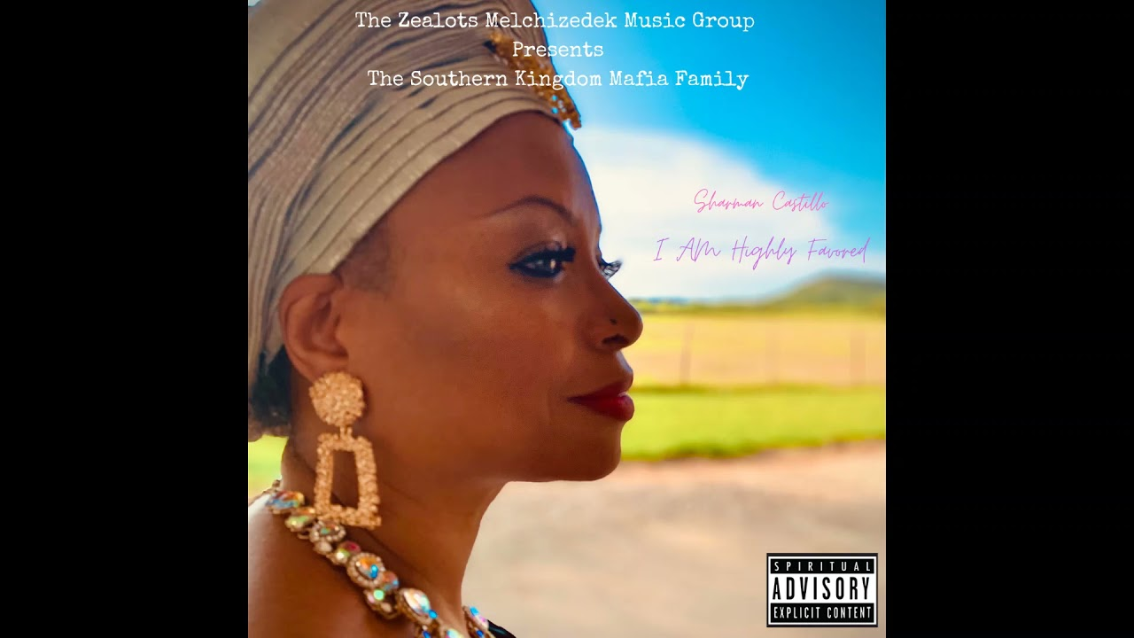 Sharman Castillo - I AM Highly Favored (Official Audio)
