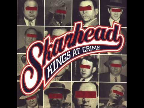 SKARHEAD - Kings At Crime 1999 [FULL ALBUM]