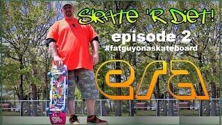 Skate 'R Diet ! ep 2 - Era Skateboarding Weight Loss Vlog with Skatemaster Nate