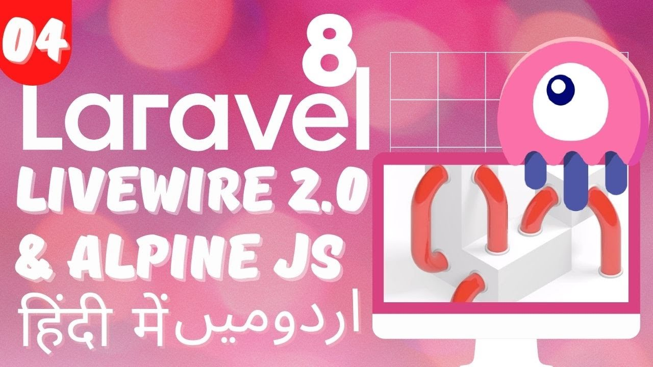 Part 04 Laravel 8 Livewire 2 Tutorial Series In Urdu Hindi How To Integrate Alpine Js In Livewire Youtube