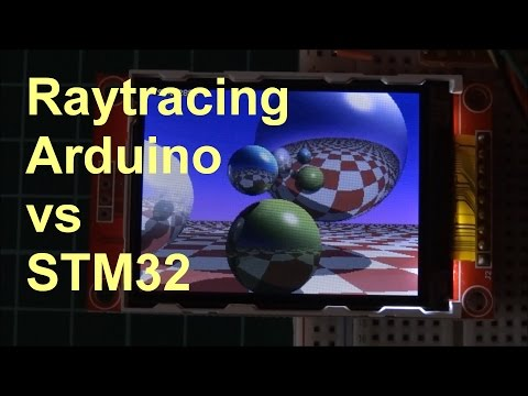 Raytracing On Arduino And STM32 - Speed Comparison