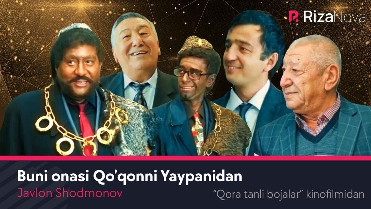 Javlon Shodmonov - Buni onasi Qo'qonni Yaypanidan (Qora tanli bojalar kinofilmidan)