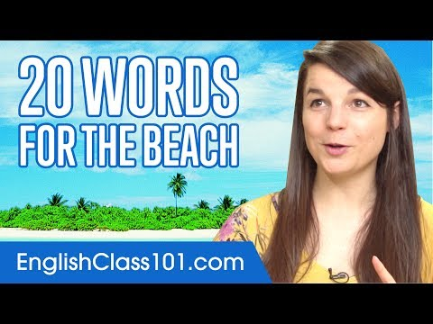 Learn the Top 20 English Words You'll Need for the Beach in America