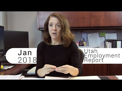 Utah Employment Report January 2018