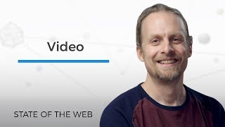 Video - The State of the Web