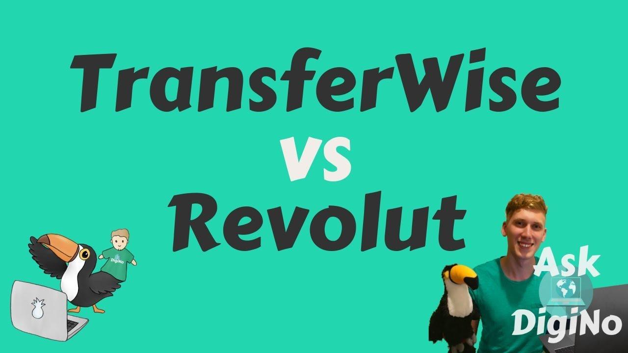 TransferWise vs Revolut for Online Teaching Pay - Benefits of Using Both?  AskDigiNo #5