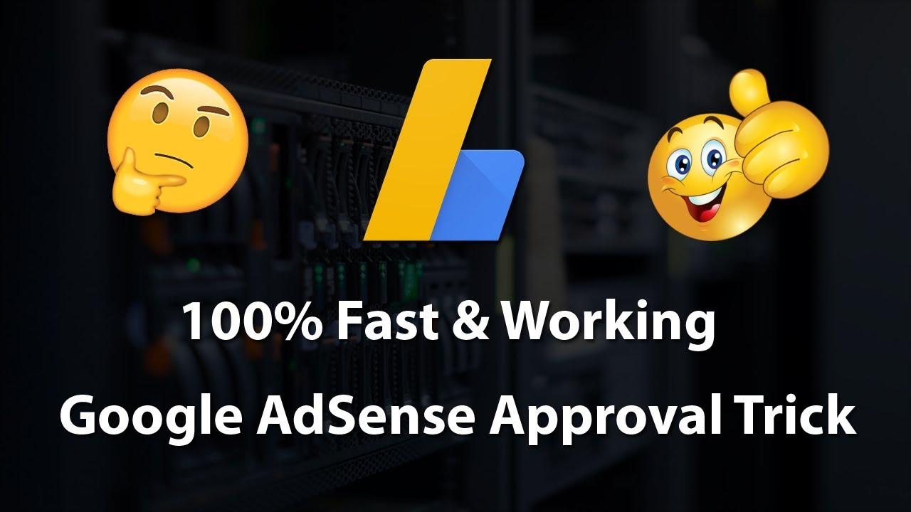 [100% Fast & Working] Google AdSense Approval Trick For Website & Blog 2018