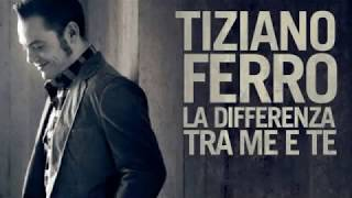 Tiziano Ferro - La Differenza Tra Me E Te (demo)
