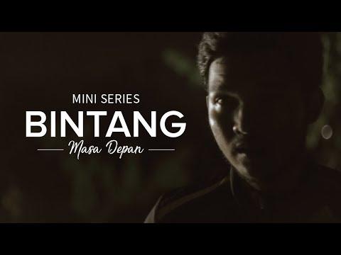 Mini Series: Bintang Masa Depan - Episode 1 - #IDare