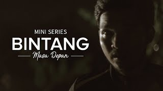 Thumbnail of Mini Series: Bintang Masa Depan – Episode 1 – #IDare