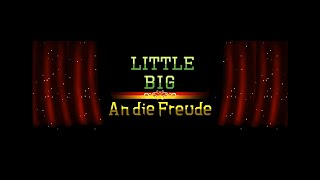 LBP3 - Little Big An die Freude LBP 10th anniversary Musical movie