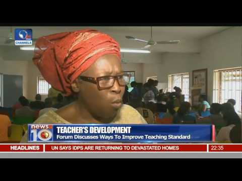 Teacher's Development: Forum Discusses Ways To Improve Teaching Standard