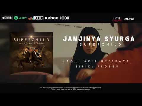 (OST TERATAI KEMBOJA) Superchild- Janjinya Syurga