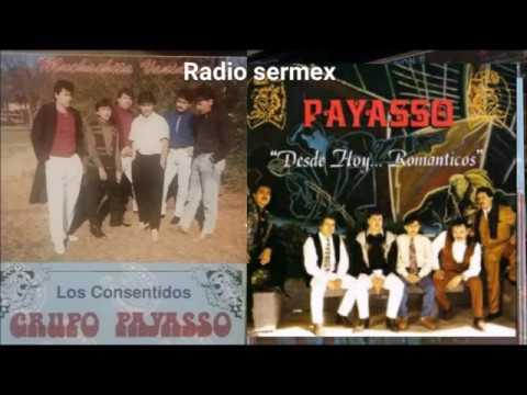 Grupo Payasso éxitos   dallas Tx