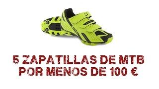 5 Zapatillas de MTB por menos de 100€ | Mountain Bike