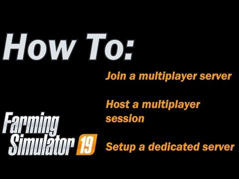 fs19---how-to-join-and-setup-a-dedicated-multiplayer-server-and-host-a-multiplayer-session