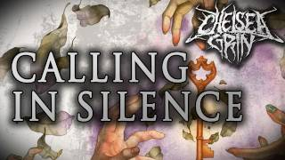 Watch Chelsea Grin Calling In Silence video
