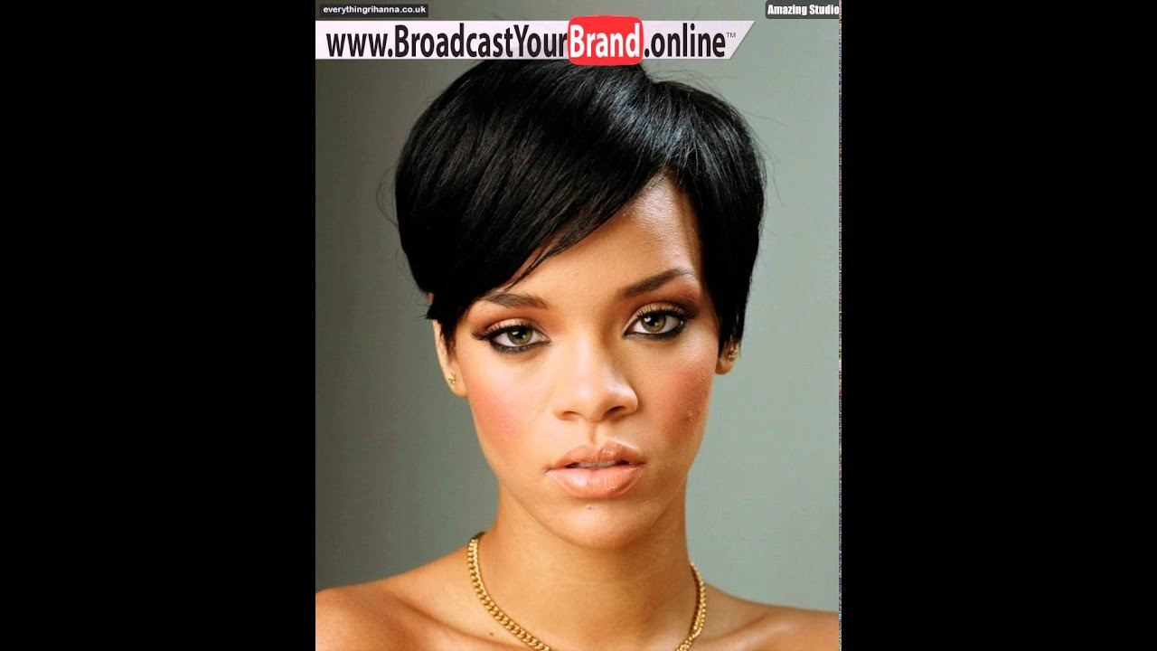 Rihanna Short Haircut 2016 Youtube