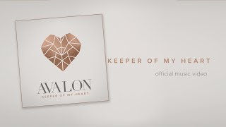 Avalon - Keeper Of My Heart Official Music Video