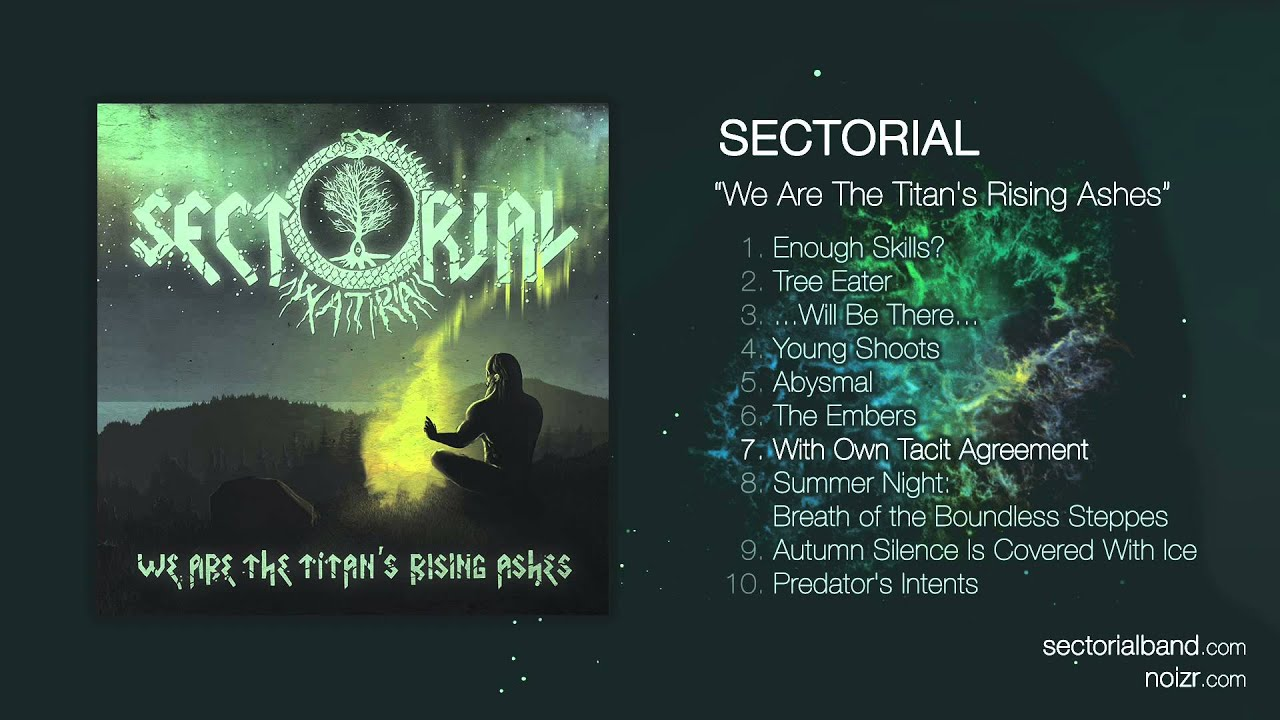 Sectorial With Own Tacit Agreement Official Audio Stream Youtube