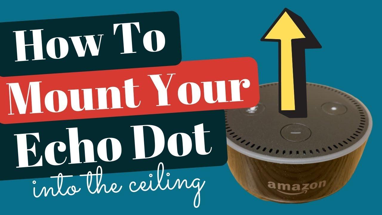 Mountgenie Ceiling Mount For Amazon Echo Dot Youtube