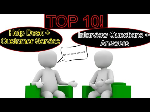 TOP 10 HELP DESK INTERVIEW QUESTIONS AND ANSWERS CUSTOMER - customer service interview questions