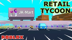 WELCOME TO JK-MART! 🛒 / Roblox: Retail Tycoon