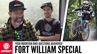 Fort William World Cup Special | Ask GMBN Anything About Mountain Biking
