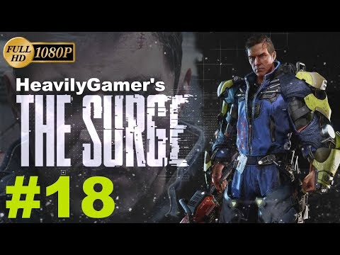 THE SURGE   Gameplay Walkthrough (PC) Part 18: Irina Beckett MG Gorgon Armor Parts/Executive Forum