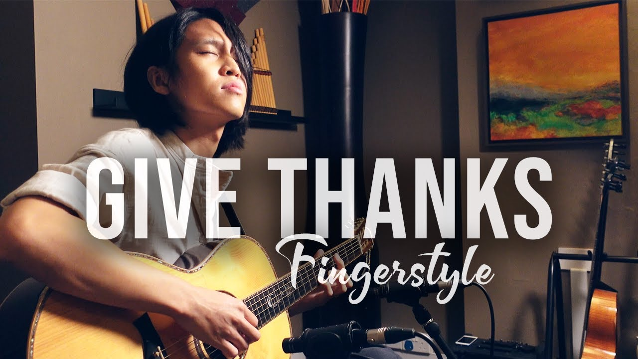 'Give Thanks' - Fingerstyle Guitar Worship | Neil Chan