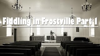 Fiddling in Frostville part 1 ~ 1 Year, 1 month learning the Violin