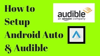 How to use Android Auto & Audible