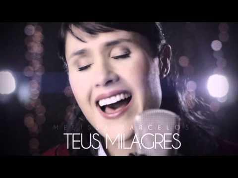 Playback Teus Milagres - Melissa Barcelos