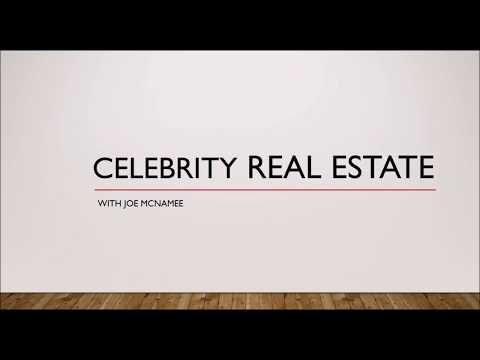 Celebrity Real Estate
