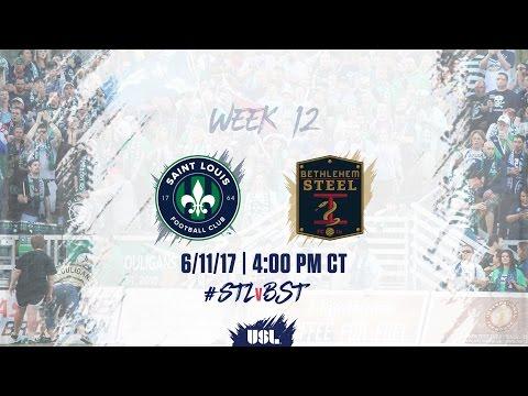 USL LIVE - Saint Louis FC vs Bethlehem Steel FC 6/11/17