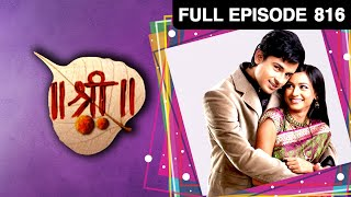 EP - 816 - Shree श्री -  Strange Ghost Story - Hindi Tv Serial - Aruna Irani , Veebha Anand   Zee TV
